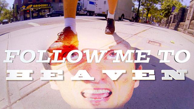"""Sean Altman: """"Follow Me To Heaven"""""""